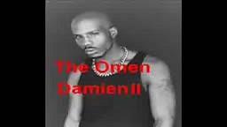 DMX   The Omen ( Damien II )