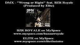 DMX   Wrong or Right (I'm Tired) ft. Bazaar Royale