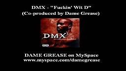 DMX   Fuckin' Wit D