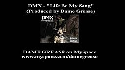 DMX   Life Be My Song