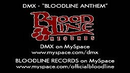 DMX   Bloodline Anthem