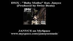 DMX   Baby Motha feat. Janyce