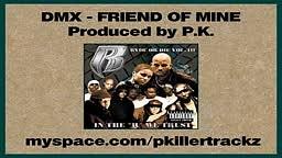 DMX   Friend of Mine