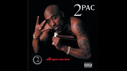 Tupac-All Eyes On Me Full Album Best Quality
