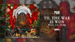 Nas  Til The War Is Won  feat. Lil Durk (Official Audio)