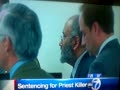 Sentencing for Priest Killer