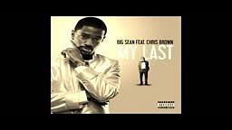 Big Sean- My Last ft Chris Brown (New Single 2011)