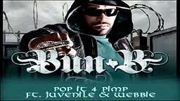 Bun B - II Trill - Pop It 4 Pimp ft. Juvenile Webbie