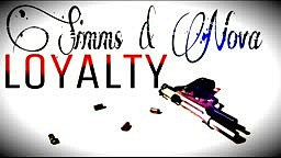Loyalty Jayy Simms & Nova Flames