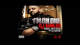 DJ Khaled - I'm On One ft. Drake_ Rick Ross Lil Wayne -